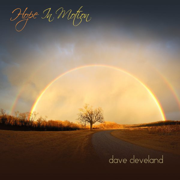 Dave Cleveland - Hope in Motion
